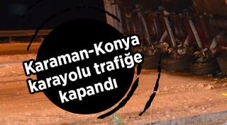 Karaman-Konya karayolunda sebze yüklü tırın devrildi! Kara yolu trafiğe kapandı