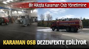 KARAMAN OSB'DE DEZENFEKTE İŞLEMİ DEVAM EDİYOR