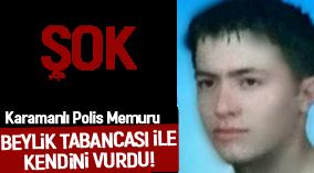 Karamanlı Polis Memuru intihar etti !