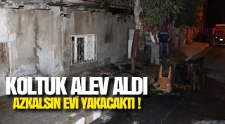 KOLTUK ALEV ALDI AZKALSIN EVİ YAKACAKTI !