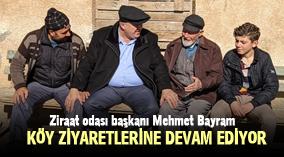 Mehmet Bayram köy ziyaretlerine devam ediyor