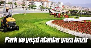 PARK VE YEŞİL ALANLAR YAZA HAZIRLANIYOR