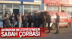SABAH ÇORBASI KARAMAN BELEDİYESİ'NDEN