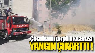 TORPİL MACERASI YANGIN ÇIKARTTI !