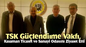 TSK Güçlendirme Vakfı, Karaman Ticaret ve Sanayi Odasını Ziyaret Etti