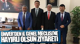 ÜNVER'DEN İL GENEL MECLİSİ'NE HAYIRLI OLSUN ZİYARETİ